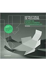 Papel ESTRUCTURAS DE PACKAGING DISEÑO DE CAJAS Y FORMAS TRIDIMENSIONALES (ILUSTRADO) (CARTONE)