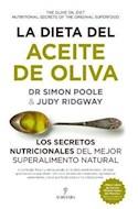 Papel DIETA DEL ACEITE DE OLIVA LOS SECRETOS NUTRICIONALES DEL MEJOR SUPERALIMENTO NATURAL (GASTRONOMIA)