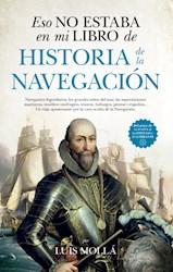 Libro Eso No Estaba En Mi Libro De Historia De La Navegacion