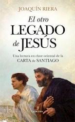 Libro El Otro Legado De Jesus