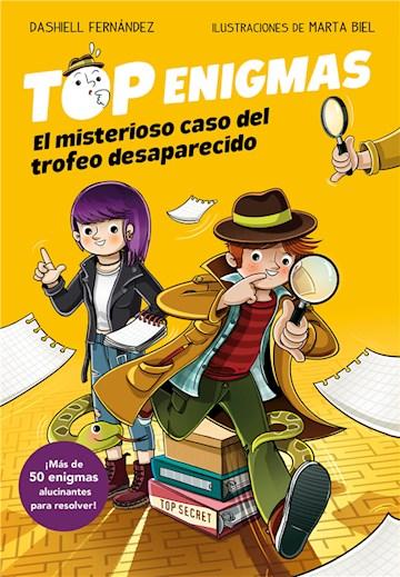 E-book El Misterioso Caso Del Trofeo Desaparecido (Top Enigmas 1)