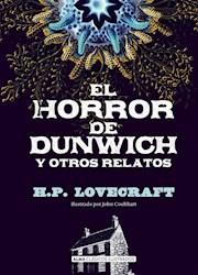 Libro El Horror De Dunwich Y Otros Relatos
