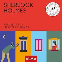 Libro Sherlock Holmes : Resuelve Sus Mejores Enigmas