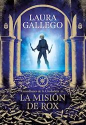 Libro La Mision De Rox ( Libro 3 De Guardianes De La Ciudadela )