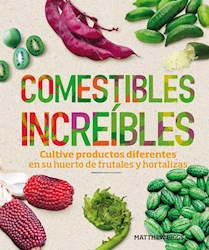 Libro Comestibles Increibles