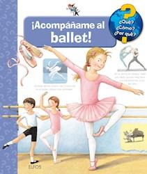 Libro Acompañame Al Ballet