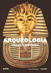 Libro Arqueologia : Toda La Historia