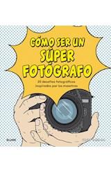 Papel COMO SER UN SUPER FOTOGRAFO