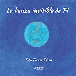 Libro La Danza Invisible De Pi