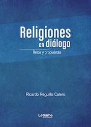 Libro Religiones En Dialogo - Retos Y Propuestas