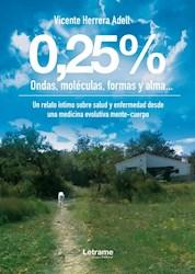 Libro 0,25% Ondas, Moleculas, Formas Y Alma