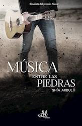 Libro Musica Entre Las Piedras