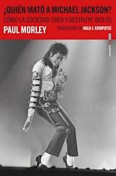 Libro Quien Mato A Michael Jackson