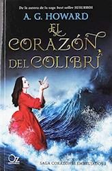 Libro El Corazon De Colibri  ( Libro 2 De La Saga Corazones Embrujados )