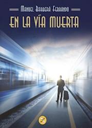Libro En La Via Muerta