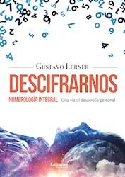 Libro Descifrarnos - Numerologia Integral, Una Via Al