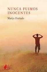 Libro Nunca Fuimos Inocentes