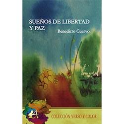 Libro Sueños De Libertad Y Paz