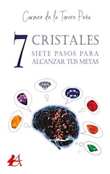 Libro 7 Cristales, 7 Pasos Para Alcanzar Tus Metas