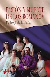 Libro Pasion Y Muerte De Los Romanov