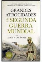 Papel GRANDES ATROCIDADES DE LA SEGUNDA GUERRA MUNDIAL