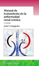 Papel Manual De Tratamiento De La Enfermedad Renal Crónica Ed.2º