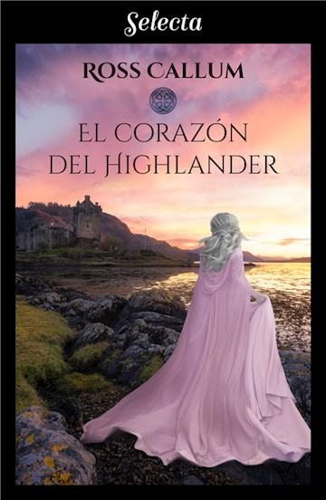 E-book El Corazón Del Highlander (Bilogía La Bruma Del Tiempo 1)