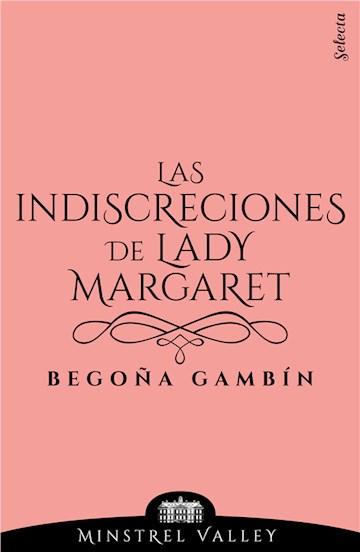 E-book Las Indiscreciones De Lady Margaret (Minstrel Valley 12)