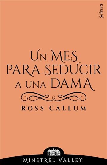 E-book Un Mes Para Seducir A Una Dama (Minstrel Valley 6)