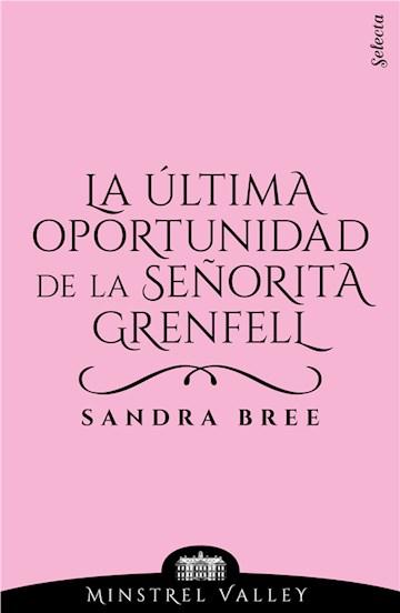 E-book La Última Oportunidad De La Señorita Grenfell (Minstrel Valley 10)