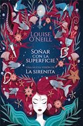 Libro Soñar Con La Superficie.