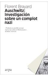 Papel AUSCHWITZ: INVESTIGACION SOBRE UN COMPLOT NAZI