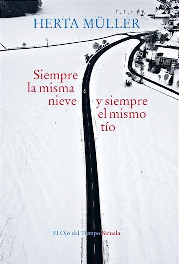 E-book Siempre La Misma Nieve Y Siempre El Mismo Tío