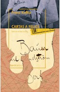 Papel CARTAS A FELICE CORRESPONDENCIA DE LA EPOCA DEL NOVIAZGO 1912-1917 (COLECCION OTRAS LATITUDES 68)