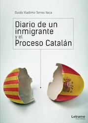 Libro Diario De Un Inmigrante Y El Proceso Catalan