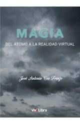 E-book Magia. Del átomo a la realidad virtual