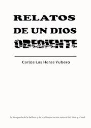 Libro Relatos De Un Dios Obediente