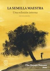 Libro La Semilla Maestra