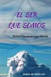Libro El Ser Que Somos