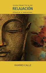 Libro Guia Practica De Relajacion Fisica Y Mental