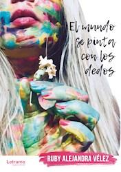 Libro El Mundo Se Pinta Con Los Dedos
