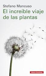 Libro El Increible Viaje De Las Plantas