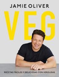 Libro Veg : Recetas Faciles Y Deliciosas Con Verduras