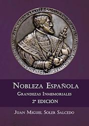 Libro Nobleza Española. Grandezas Inmemoriales 2ª Edic