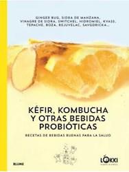 Libro Kefir , Kombucha Y Otras Bebidas Probioticas