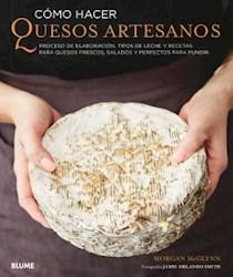 Libro Como Hacer Quesos Artesanos .Proceso De Elaboracion ,Tipos De Leche Y Recet