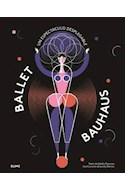 Papel BALLET BAUHAUS UN ESPECTACULO DESPLEGABLE (ILUSTRADO) (CARTONE)