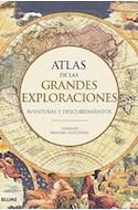 Papel ATLAS DE LAS GRANDES EXPLORACIONES AVENTURAS Y DESCUBRIMIENTOS (ILUSTRADO) (CARTONE)