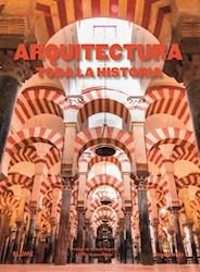 Libro Arquitectura : Toda La Historia