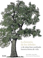 Libro La Historia De Los Arboles Y De Como Han Cambiado Nuestra Forma De Vida